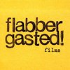 Flabbergasted Films