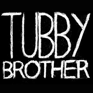 Profile picture for Tubby Brother