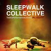 Sleepwalk Collective