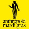 Anthropoid Mardi Gras