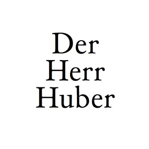 Profile picture for Der Herr Huber