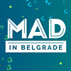 MAD IN BELGRADE
