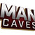 Man Caves Casting