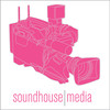 Soundhouse Media