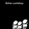 Bohen Workshop