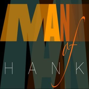 Profile picture for MAN of HANK