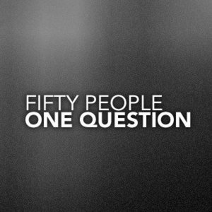 Profile picture for Fifty People, One Question