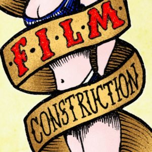 Profile picture for Film Construction