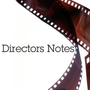 Profile picture for Directors Notes
