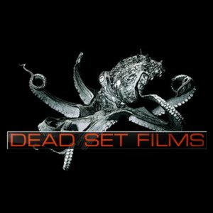 Profile picture for Dead Set Films