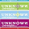 UNKNOWN Live magazine