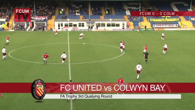 FC United vs Colwyn Bay FAT 3Q 30/10/11 - Goals