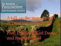 Land Value Tax (part1)- Fred Harrison, Karl Deeter and Stephen Reed