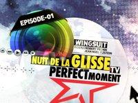 Nuit de la Glisse TV- Episode 01, Wingsuit
