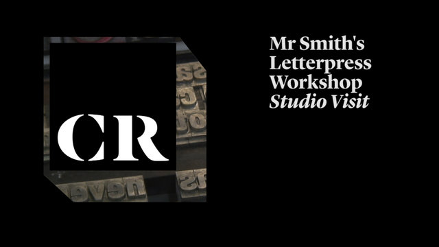 Creative Review - CRTV02 - Mr Smith's Letterpress