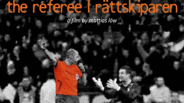 The Referee | Rättskiparen [2010]