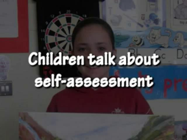 Children Talk About Self Assessment