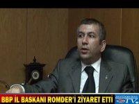 BBP İl Başkanı ROMDER'i ziyaret etti