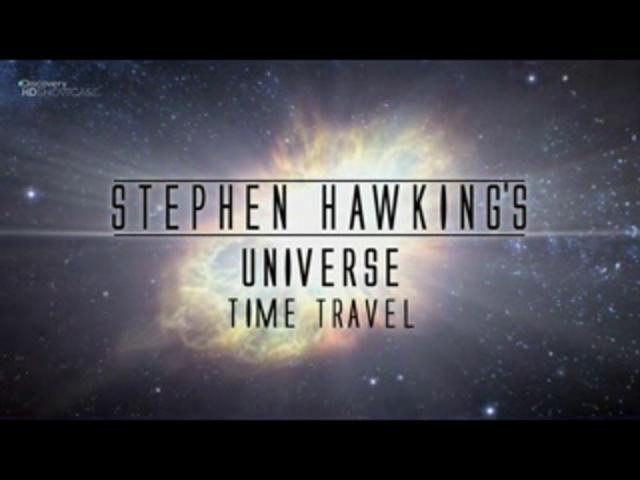 Stephen Hawking-into the Universe-ep.2-Time travel