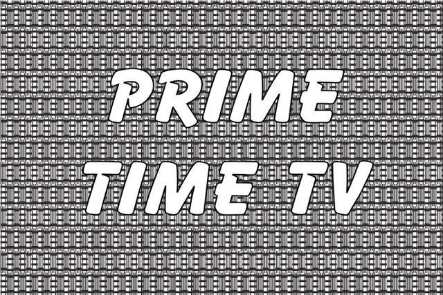 Prime Time TV