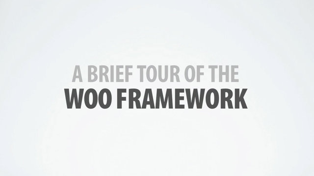 A brief tour of the WooFramework
