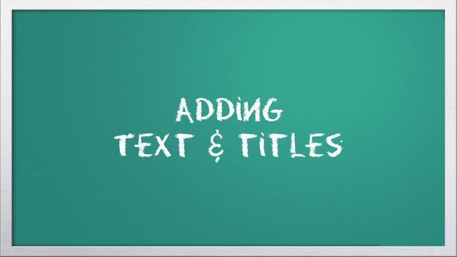 Video 101: Adding text & titles with Windows Live Movie Maker