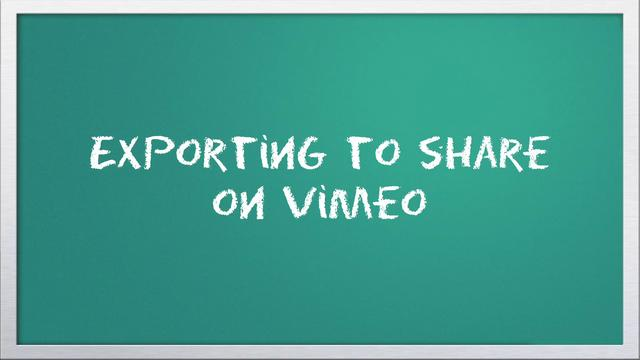 Video 101: Exporting to share on Vimeo with Windows Live Movie Maker