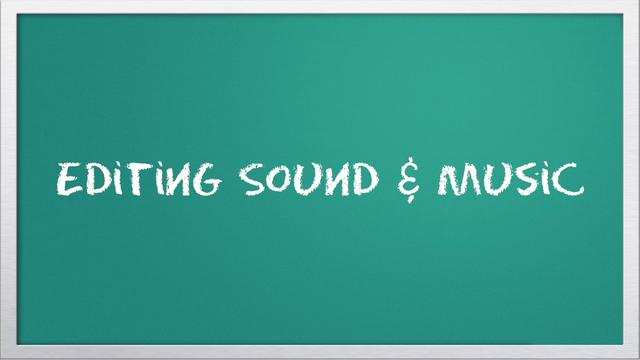 Video 101: Editing Sound &amp; Music with iMovie