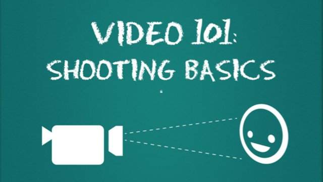 Video 101: Shooting Basics