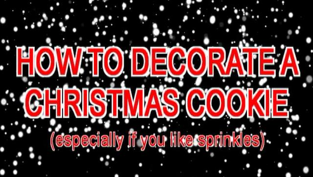 Beautiful How to Decorate a Christmas Cookie 640 x 363 · 51 kB · jpeg