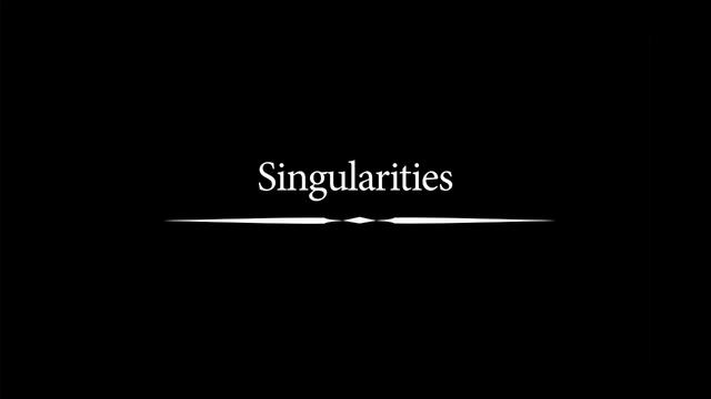 Video | Singularities Trailer