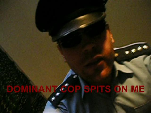 DOMINANT COP SPITS ON ME