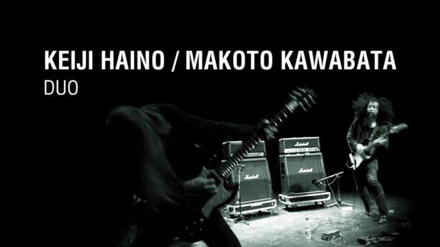 KEIJI HAINO / MAKOTO KAWABATA duo