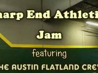 Sharp End Athletics Jam