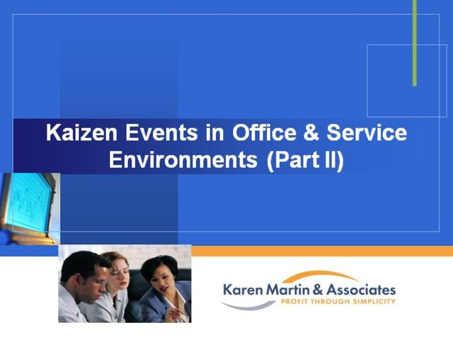 Webinar - Kaizen Events in Office & Service Environments (Part II)
