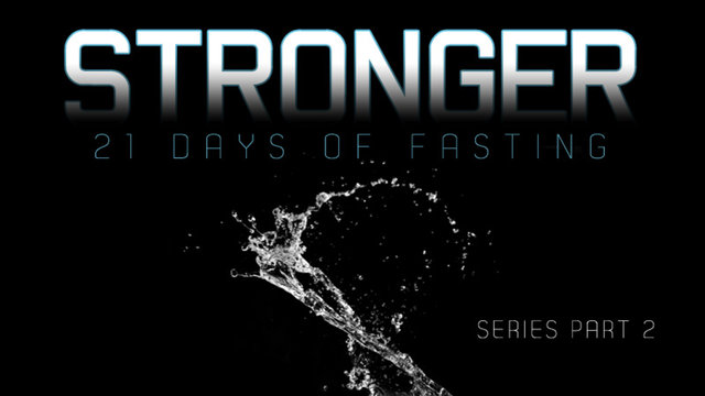 1.9.2011 / Stronger Series Pt.1 &quot; When You Fast&quot;