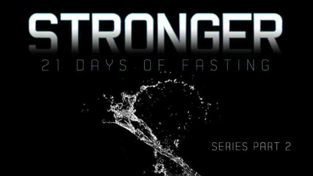 1.16.2011 / Stronger Series Pt. 2 &quot;When You Fast &amp; Pray&quot;
