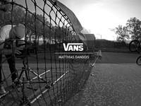 VANS Team edits: MATTHIAS DANDOIS