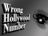 WRONG HOLLYWOOD NUMBER