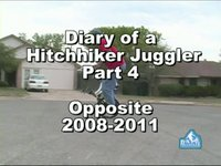 Diary of a Hitchhiker Juggler Part 4 - Opposite