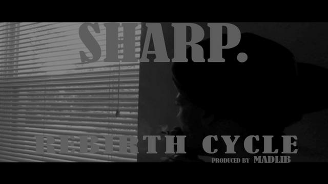 Sharp. Rebirth Cycle