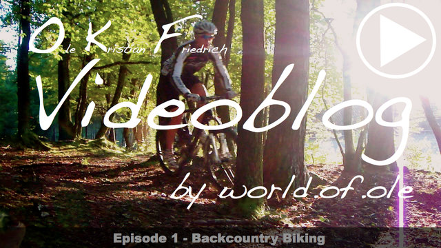 OKF Videoblog Episode 1 - Backcountry Biking