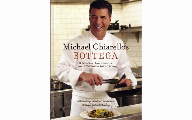 Michael Chiarello's Bottega Cookbook