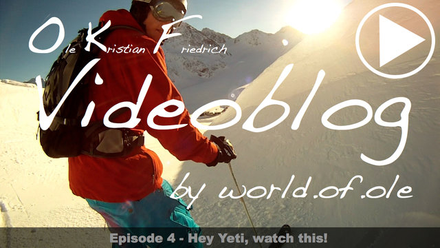 OKF Videoblog Episode 4 - Hey Yeti, watch this!