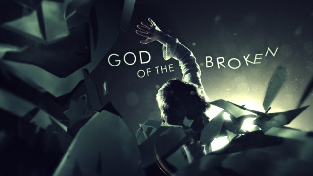 God of the Broken