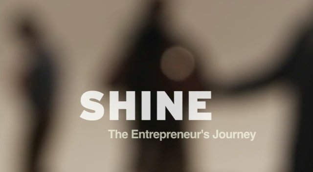 SHINE: The Entrepreneur&#8217;s Journey