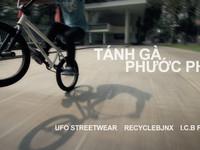 [UFO Streetwear] - BMX Vietnam I.C.B - Tánh Gà & Phước Phù