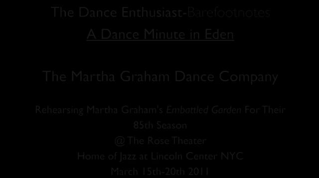 The Dance Enthusiast's Barefootnotes -A Minute of Dance in Eden with The Martha Graham Dance Company