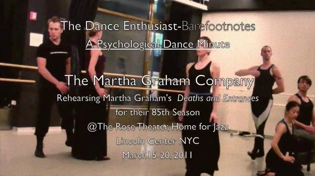 "The Dance Enthusiast Barefootnotes- A Psychological Dance Minute -an excerpt from ""Deaths and Entrances"" in rehearsal"