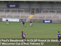 BT MacLarnon Cup - St Paul's Bessbrook 1-14 OLSP Knock 3-7 - THE GOALS